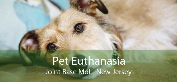 Pet Euthanasia Joint Base Mdl - New Jersey